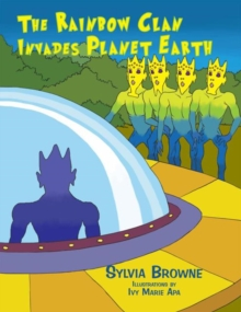 The Rainbow Clan Invades Planet Earth, EPUB eBook