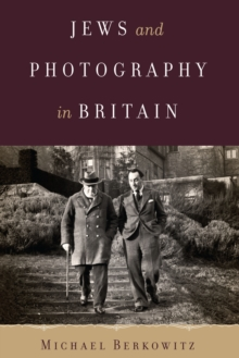 Jews and Photography in Britain, Hardback Book