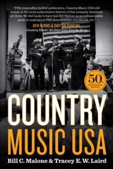 Country Music USA : 50th Anniversary Edition, Paperback Book