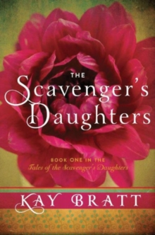 The Scavenger's Daughters, Paperback Book