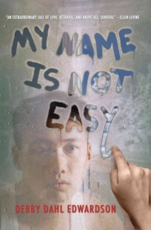 My Name Is Not Easy, Paperback Book