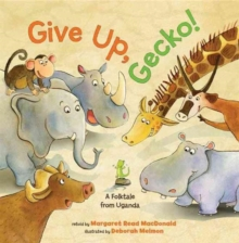 Give Up, Gecko!, Hardback Book
