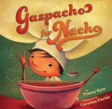 Gazpacho for Nacho, Hardback Book