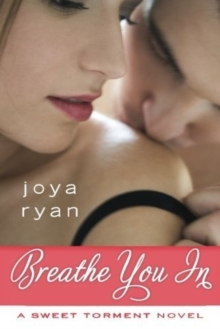 BREATHE YOU IN, Paperback Book