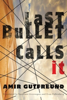 Last Bullet Calls It, Paperback / softback Book