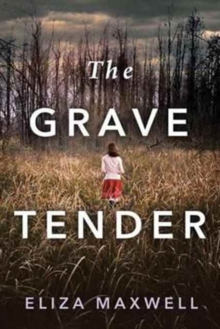 The Grave Tender, Paperback / softback Book