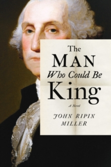 The Man Who Could be King, Hardback Book
