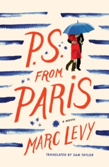 P.S. from Paris : A Novel, Paperback Book