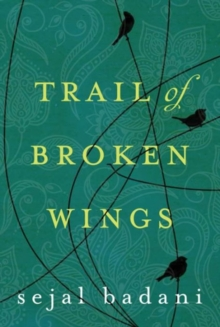 TRAIL OF BROKEN WINGS, Paperback Book