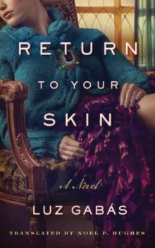 Return to Your Skin, Paperback / softback Book