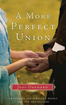 A More Perfect Union : A Novel, Paperback Book