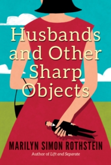 Husbands and Other Sharp Objects : A Novel, Paperback Book