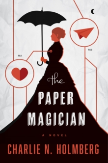 The Paper Magician, Paperback Book