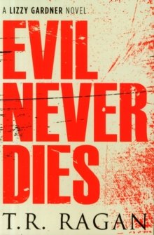Evil Never Dies, Paperback / softback Book