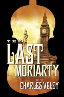 The Last Moriarty, Paperback Book