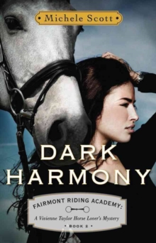 Dark Harmony : A Vivienne Taylor Horse Lover's Mystery, Paperback Book