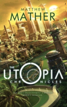 The Utopia Chronicles, Paperback Book