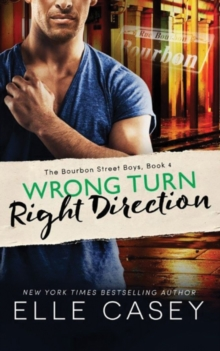 Wrong Turn, Right Direction, Paperback Book