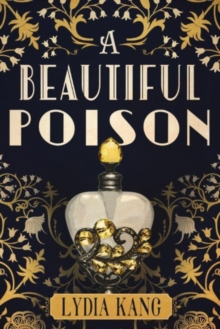 A Beautiful Poison, Paperback / softback Book