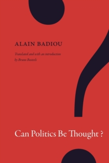 Can Politics Be Thought?, Paperback / softback Book