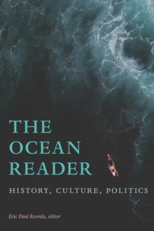 The Ocean Reader : History, Culture, Politics, PDF eBook