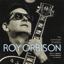 The Authorized Roy Orbison, Hardback Book