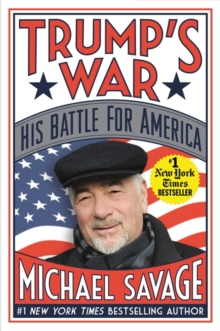 Trump's War : His Battle for America, Paperback / softback Book