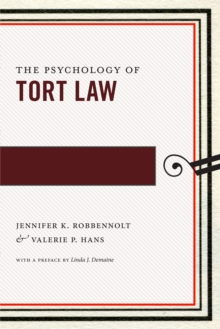 The Psychology of Tort Law, Paperback Book