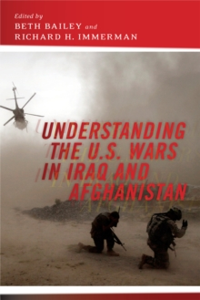 Understanding the U.S. Wars in Iraq and Afghanistan, Paperback Book