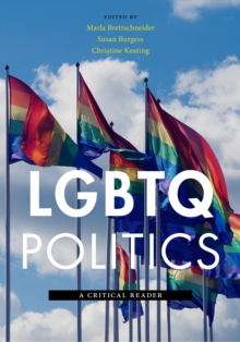 LGBTQ Politics : A Critical Reader, Paperback Book