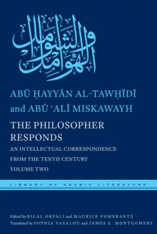 The Philosopher Responds : An Intellectual Correspondence from the Tenth Century, Volume Two, Hardback Book