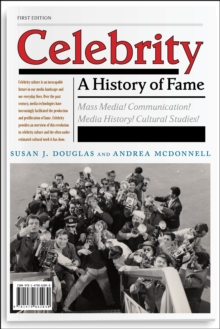 Celebrity : A History of Fame, Paperback / softback Book