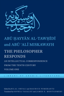 The Philosopher Responds : An Intellectual Correspondence from the Tenth Century, Volume One, Hardback Book