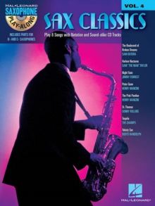 Saxophone Play-Along Volume 4 : Sax Classics (Book/Online Audio), Paperback / softback Book