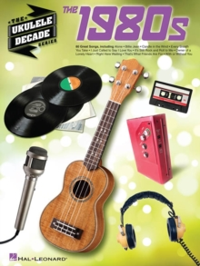 The Ukulele Decade Series : The 1980s, Paperback Book