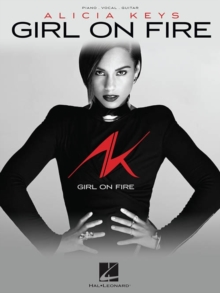 Alicia Keys : Girl on Fire, Paperback Book