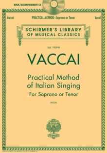 Practical Method Of Italian Singing : For Soprano Or Tenor (Book/Online Audio), Paperback / softback Book