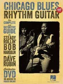 Chicago Blues Rhythm Guitar : The Complete Definitive Guide (Book/DVD), Paperback / softback Book