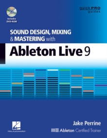 Perrine Jake Sound Design Mixing & Mastering Wth Ableton Live 9 Bk/DVD, Mixed media product Book