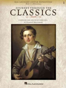 Journey Through The Classics : Book 1 (Classical Guitar), Paperback Book