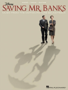 Saving Mr. Banks : Music From The Motion Picture Soundtrack (PVG), Paperback Book