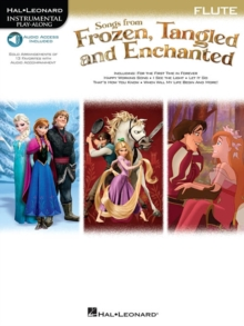 Songs from Frozen, Tangled and Enchanted : Flute (Book/Online Audio), Paperback Book