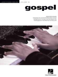 Jazz Piano Solos Volume 33 : Gospel, Paperback Book