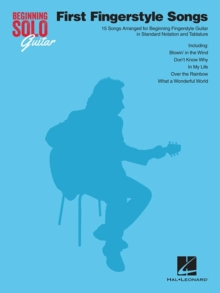 Beginning Solo Guitar : First Fingerstyle Songs, Paperback Book
