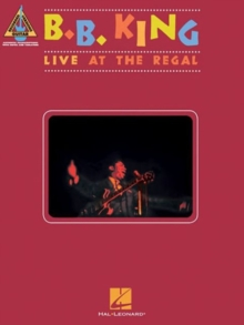 B. B. King : Live At The Regal - Guitar Recorded Versions, Paperback / softback Book