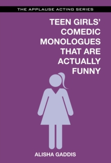 Teen Girls' Comedic Monologues That are Actually Funny, Paperback Book