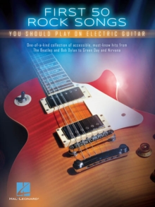 First 50 Rock Songs You Should Play On Electric Guitar, Paperback Book