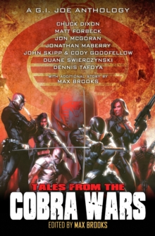 Tales from the Cobra Wars : A G.I. Joe Anthology, EPUB eBook