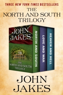 The North and South Trilogy : North and South, Love and War, and Heaven and Hell, EPUB eBook