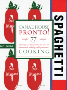 Canal House Cooking Volume N(deg) 8 : Pronto!, EPUB eBook